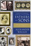 Fathers and Sons by Alexander Waugh.