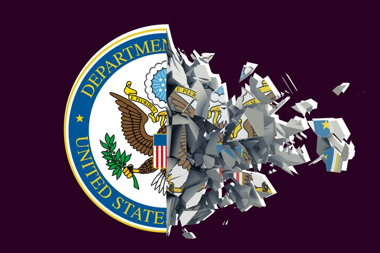 U.S. State Department being decimated.