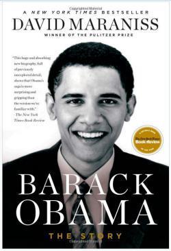 David Maraniss's Barack Obama: The Story.