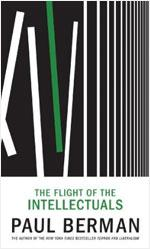 Paul Berman's The Flight of the Intellectuals.