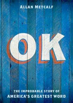 """OK"" by Allan Metcalf."