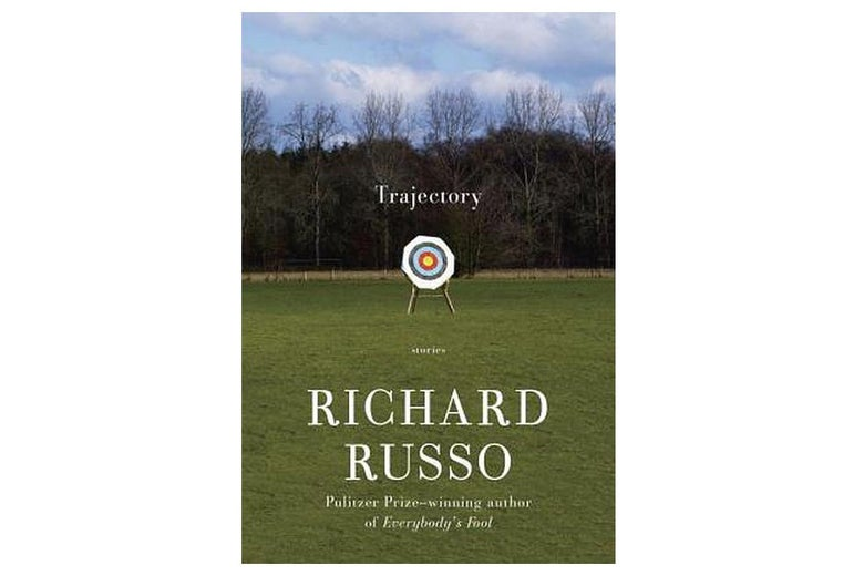 Trajectory: Stories by Richard Russo