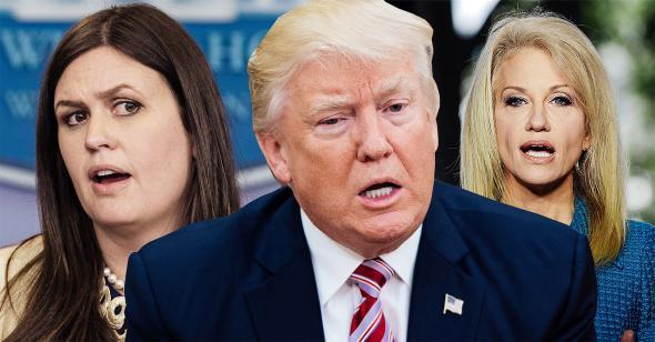 Sarah Huckabee Sanders, Donald Trump, Kellyanne Conway.