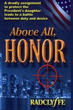 Above All, Honor by Radclyffe.
