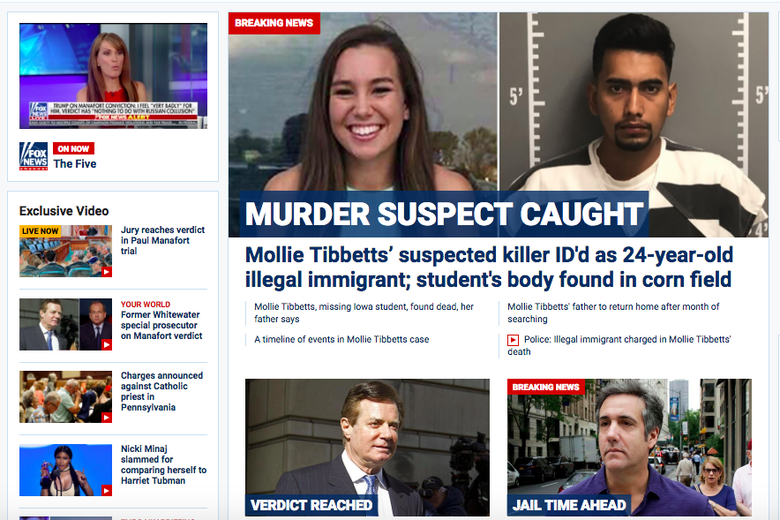 A screen shot of the Fox News homepage prioritizing the Mollie Tibbetts murder over the Paul Manafort and Michael Cohen legal news.