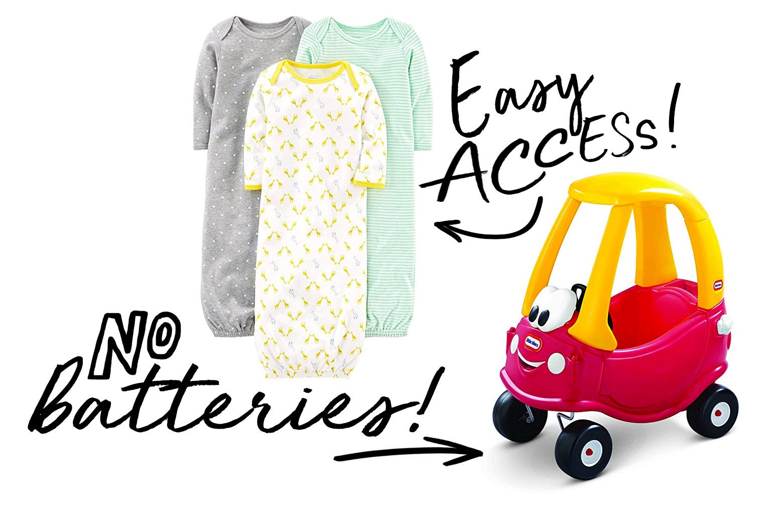 Baby gowns and the Little Tikes Cozy Coupe