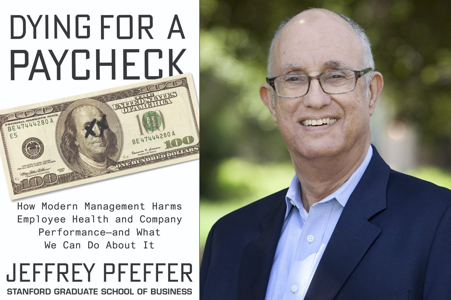 The book cover for Dying for a Paycheck and author Jeffrey Pfeffer.