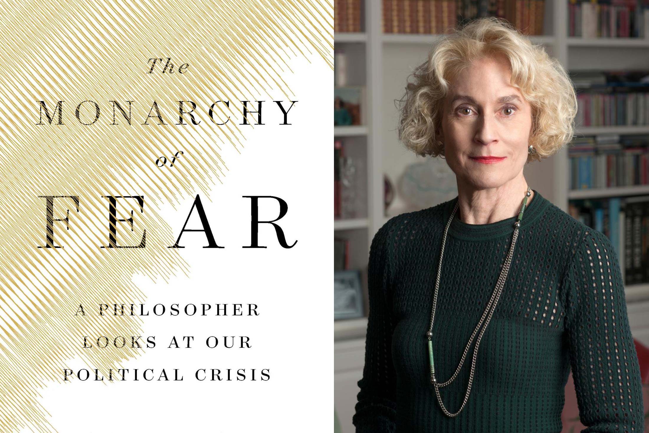 The Monarchy of Fear, Martha Nussbaum.