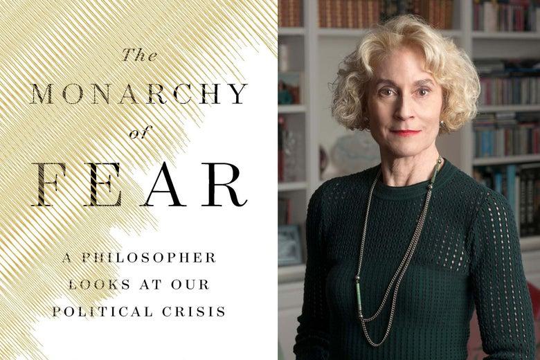 The Monarchy of Fear, Martha Nussbaum.