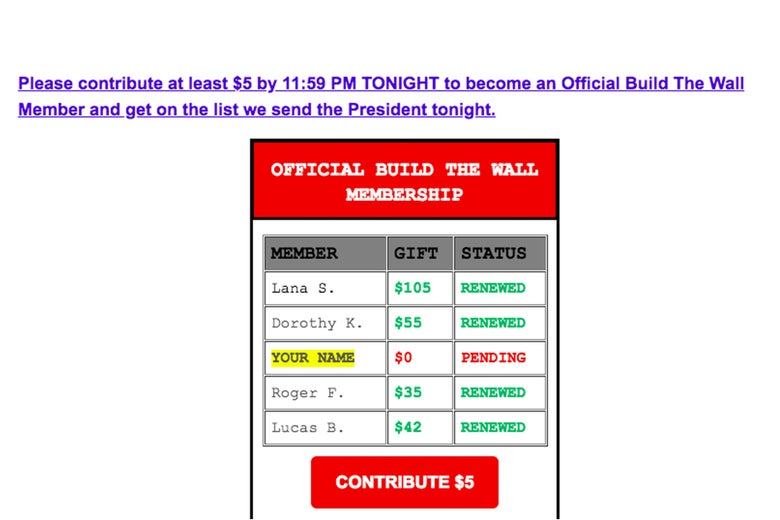 "Screengrab of a campaign email: ""Please contribute at least $5 by 11:59 PM TONIGHT to become an Official Build The Wall Member and get on the list we send the President tonight."""