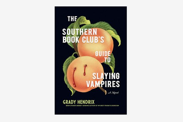 """""""The Southern Book Club's Guide to Slaying Vampires"""""""