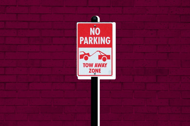 "Photo illustration: a ""No Parking–Tow Away Zone"" sign against a brick background."