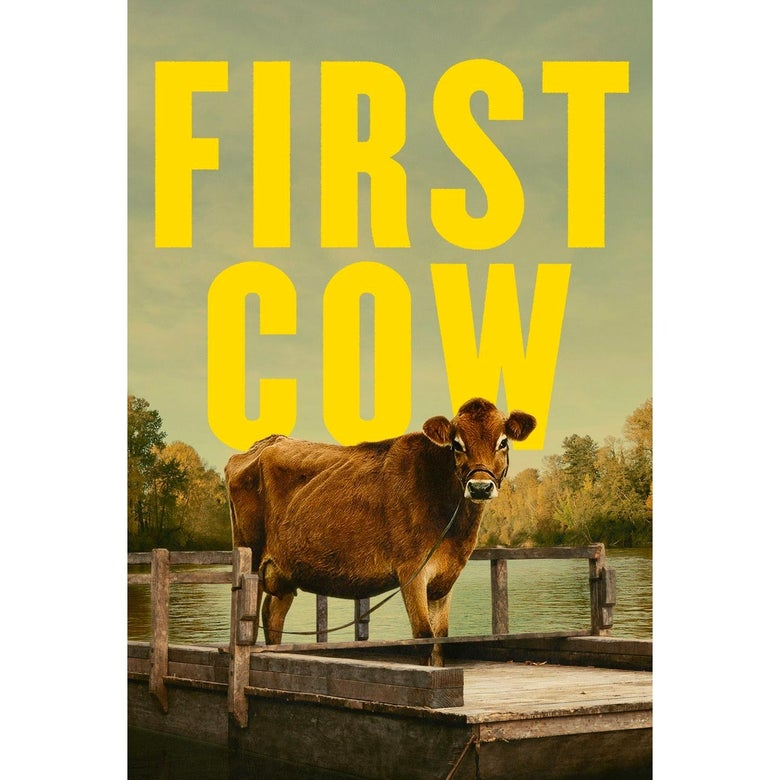 The poster for First Cow.