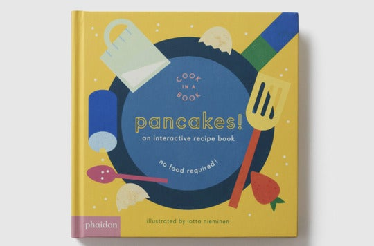 Pancakes!: An Interactive Recipe Book.