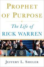 Prophet of Purpose by Rick Warren.