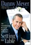 Setting the Table by Danny Meyer.