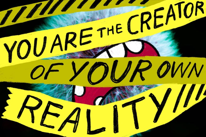 "Caution tape reading ""You are the creator of your own reality."" blocking an irate alien from view."