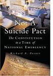 Not a Suicide Pact: The Constitution in a Time of National Emergency.