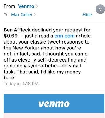 Ben Affleck denies a Venmo request.