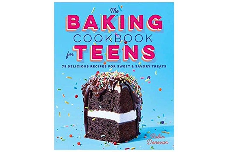 The cover of the Baking Cookbook for Teens.