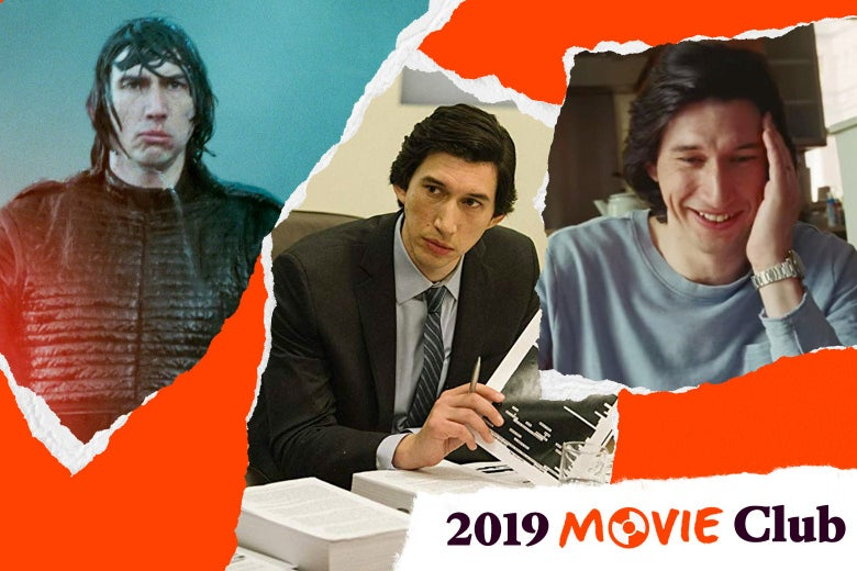 "Adam Driver as Kylo Ren, in The Report, and in Marriage Story. Text in the corner says, ""2019 Movie Club."""