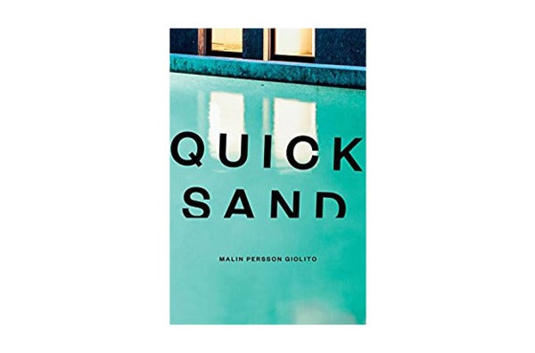 Quicksand by Malin Persson Giolito
