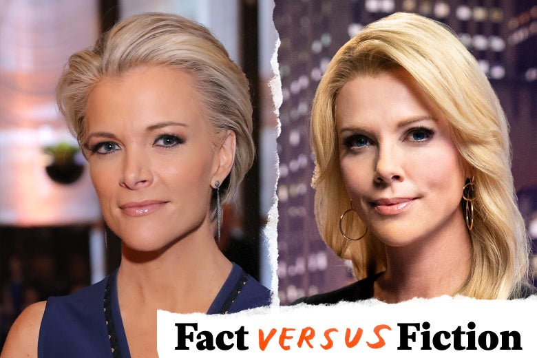 Megyn Kelly, and Charlize Theron as Megyn Kelly