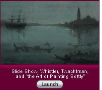 Click here to launch a slide show on James McNeill Whistler's revolution.