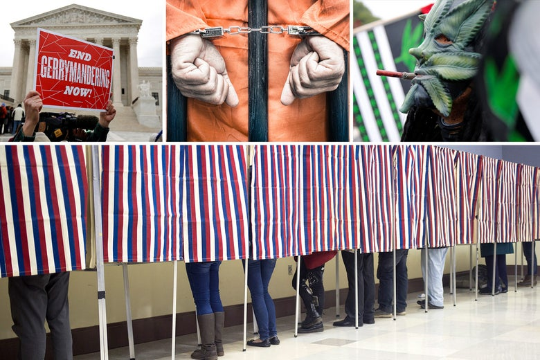 """Collage of a sign reading """"END GERRYMANDERING NOW!"""" held up outside the Supreme Court, a prisoner's hands in handcuffs, a person wearing a marijuana leaf mask and smoking a joint, and a row of people in voting booths."""