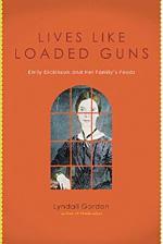 Lyndall Gordon's Lives Like Loaded Guns