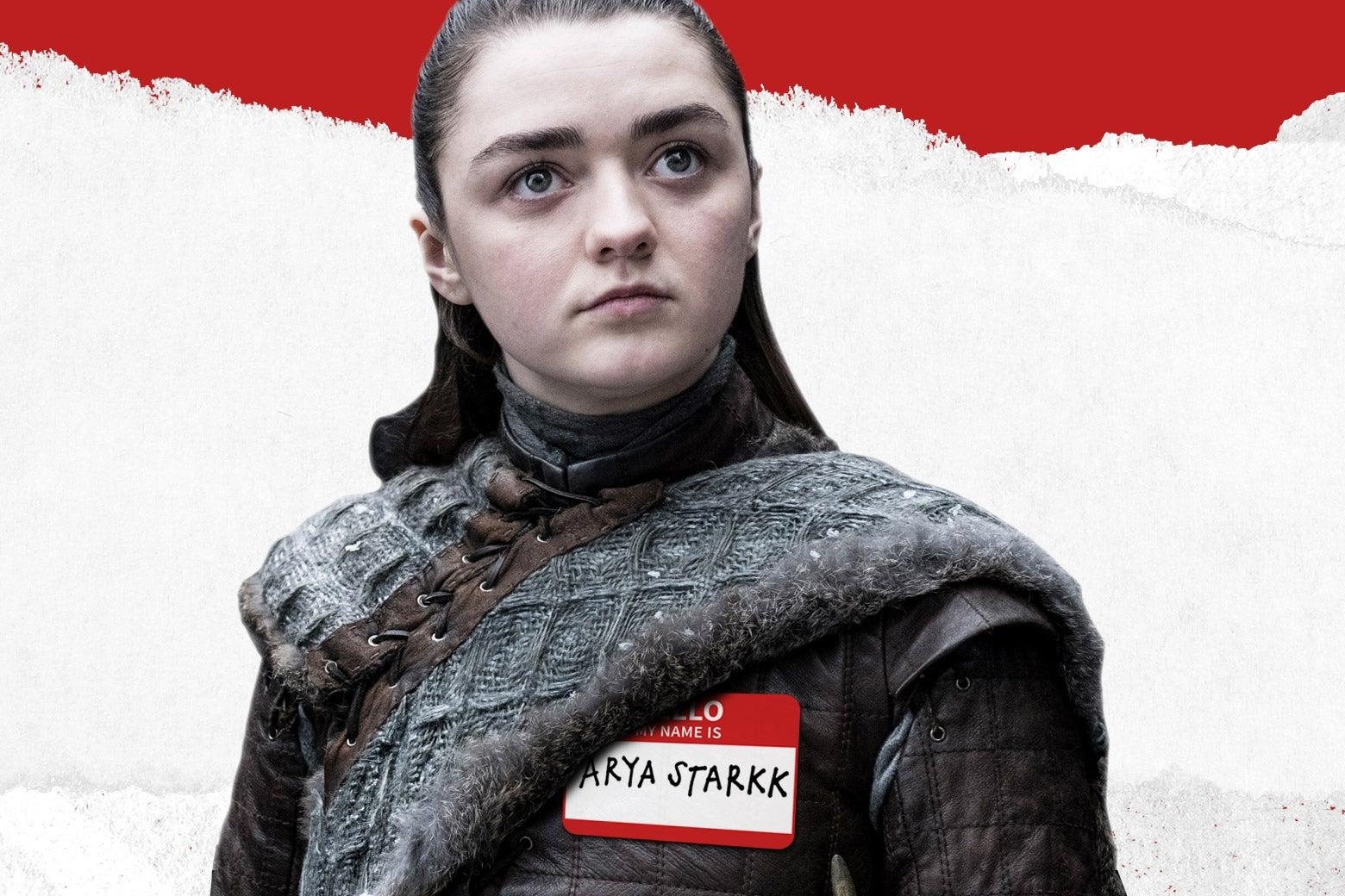 Arya Stark wearing a nametag.