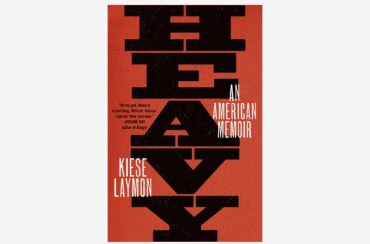 Heavy: An American Memoir.
