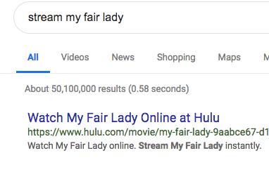 "Googling ""stream my fair lady""!"