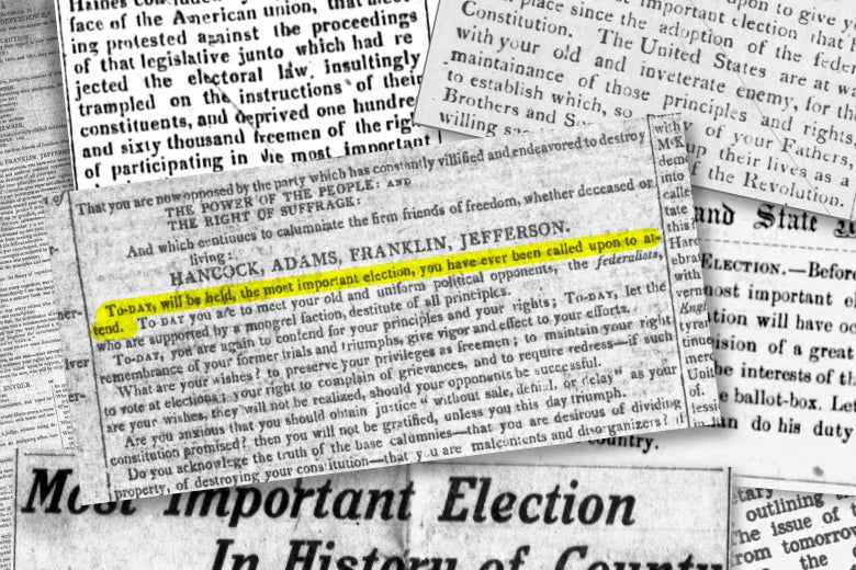 "Clips from newspapers declaring several elections ""the most important of our lifetime."""
