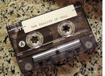 The Cassette of the Reality of Hell