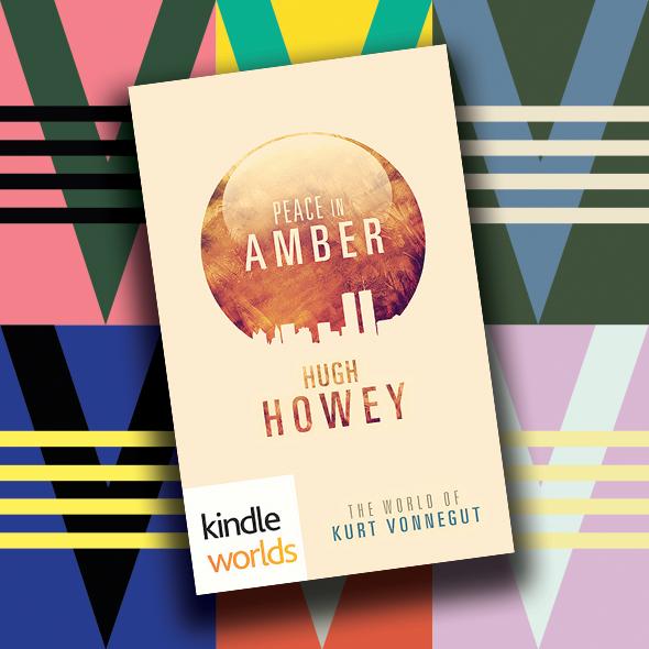 Writing in Vonnegut's World: Hugh Howey