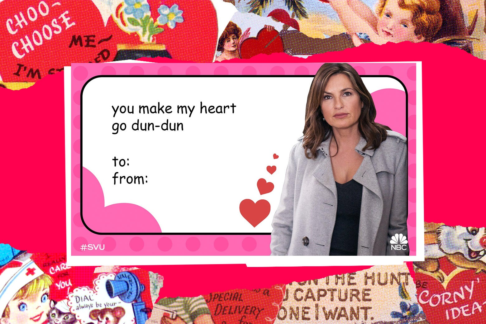 A valentine's day card from Law and Order: SVU.