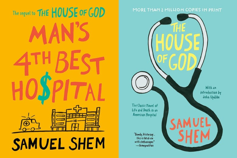 The covers for Man's 4th Best Hospital and House of God.