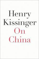 Henry Kissinger's On China