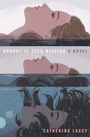 Nobody is Ever Missing.