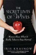 The Secret Lives of Wives.