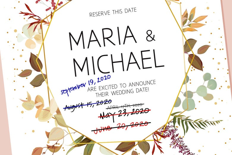 A save the date with a ton of dates crossed out and rescheduled.