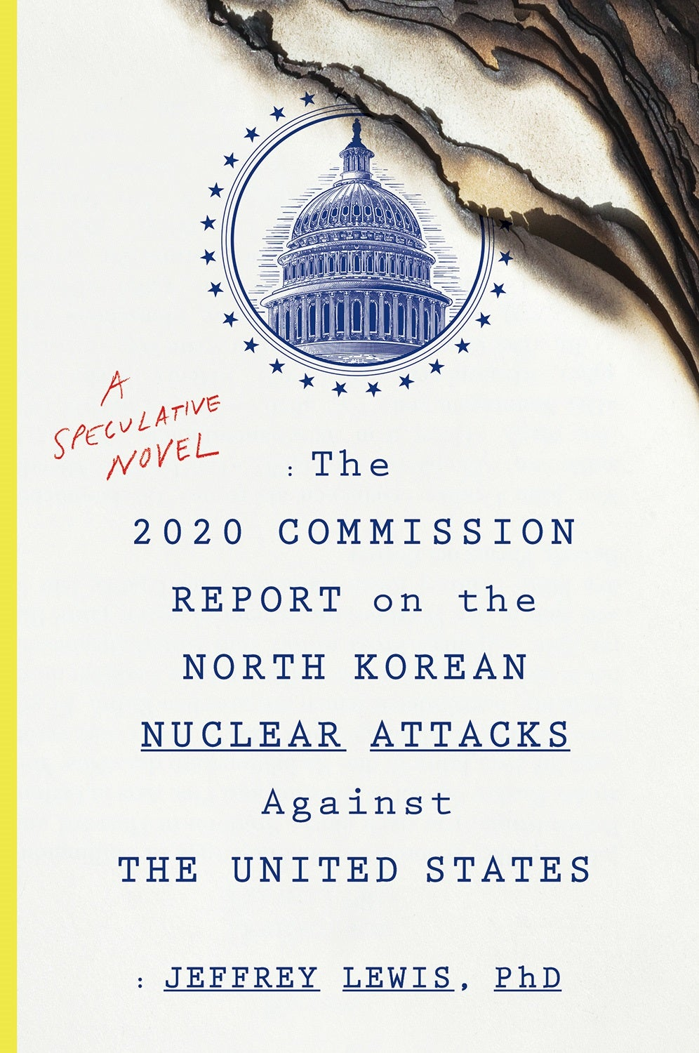 Book cover for The 2020 Commission Report on the North Korean Nuclear Attacks Against the United States.