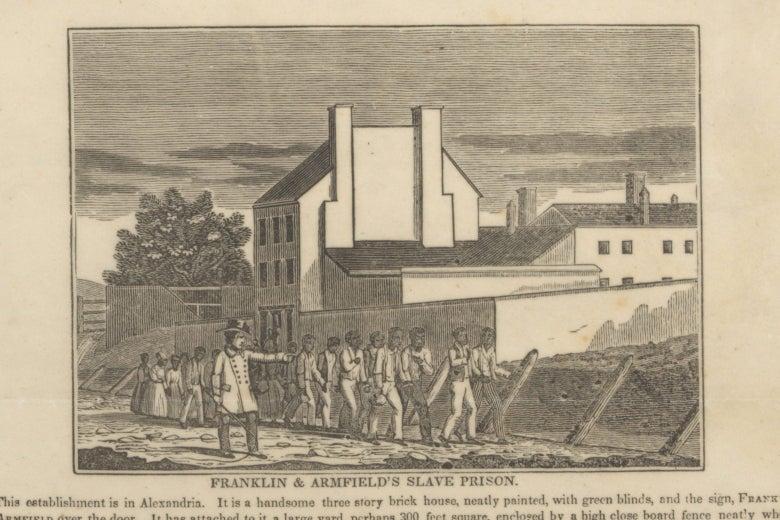 """""""Franklin & Armfield's Slave Prison."""""""