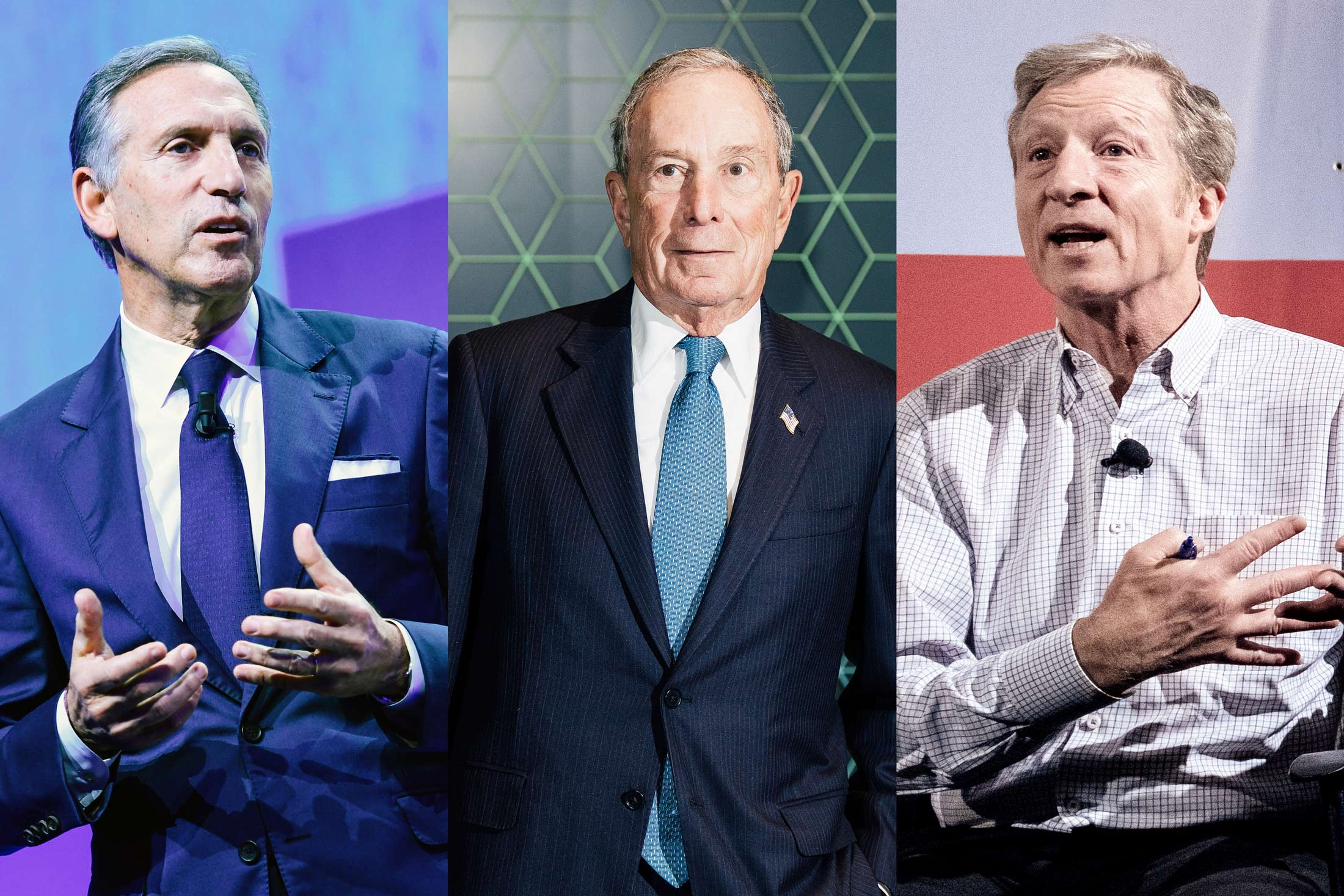 Howard Schultz, Michael Bloomberg, Tom Steyer.