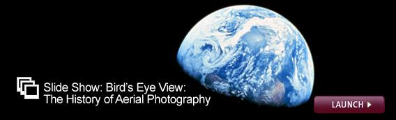 Click here to view a slide show on the history of aerial photography.
