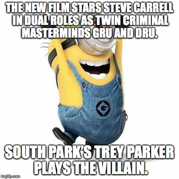 The new film stars Steve Carrell in dual roles as twin criminal masterminds Gru and Dru. South Park's Trey Parker plays the villain.