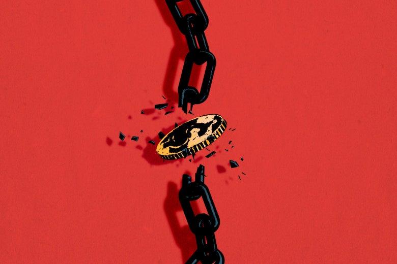 A coin breaks a chain.
