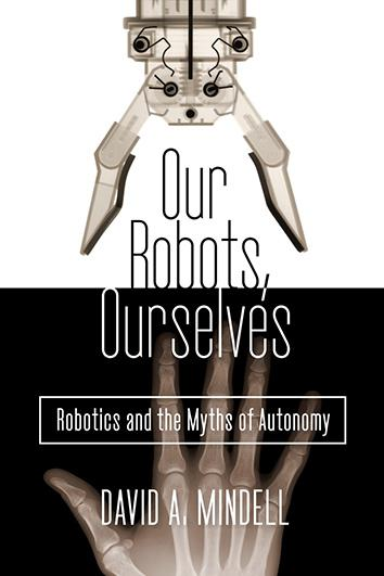 Our Robots, Ourselves Cover.