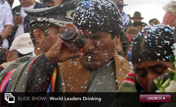 Slide Show: World Leaders Drinking. Click image to launch.